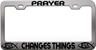 Custom Brother - PRAYER CHANGES THINGS, Religious Jesus Christian Car SUV - Chrome Steel Metal License Tag Holder, License Plate Frame