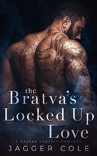 The Bratva's Locked Up Love: A Bratva Captive Romance