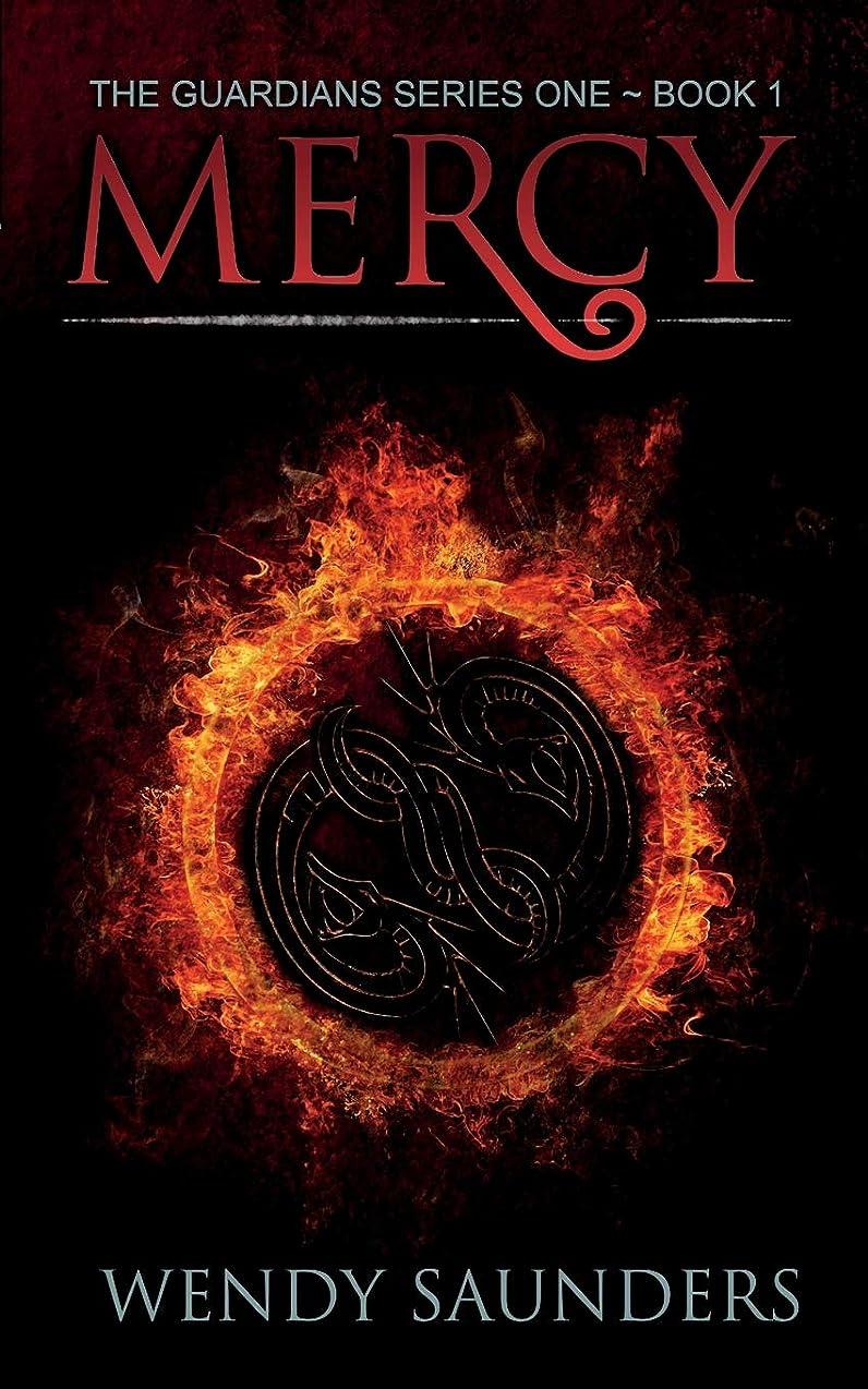 シガレットフローティング企業Mercy (The Guardians Series 1)
