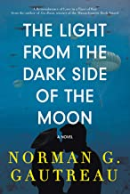 The Light from the Dark Side of the Moon: A Remembrance of Love in a Time of War