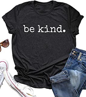 Be Kind Tshirts Top Tee for Women's Casual Tshirts Top Tee Short Sleeve Inspirational T Shirt Top Tee