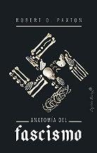 Anatomía del fascismo (ENSAYO) (Spanish Edition)