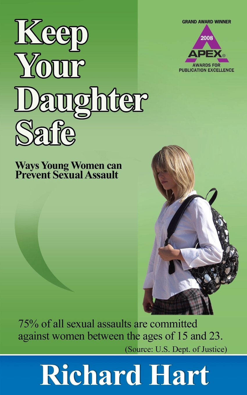 Image OfKeep Your Daughter Safe: 171 Ways Young Women Can Prevent Sexual Assault