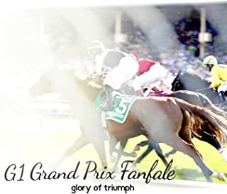 G1 Grand Prix Fanfale gloly of triumph