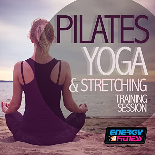 Pilates Yoga and Stretching Training Session (15 Tracks Non ...