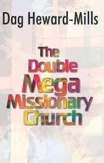 The Double Mega Missionary Church
