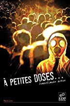 A petites doses… (HORS COLL LITTE) (French Edition)