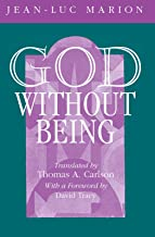 God Without Being: Hors-Texte (Religion and Postmodernism)