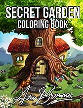 Secret Garden Coloring Book: An Adult Coloring Book Featuring Magical Garden Scenes, and Adorable Hidden Homes PDF