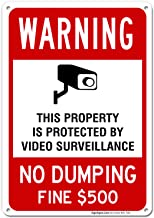 No Dumping Sign, Video Surveillance Sign, No Dumping Fine $500 Sign, 10x14 Rust Free Aluminum UV Printed, Easy to Mount Weather Resistant Long Lasting Ink Made in USA by SIGO SIGNS