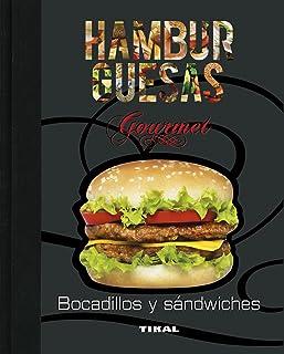 Hamburguesas, bocadillos y sándwiches (Cocina gourmet