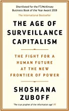 Shoshana Zuboff -The Age of Surveillance Capitalism -Paperback
