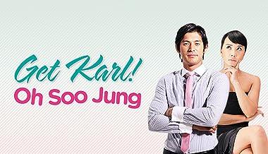 Get Karl! Oh Soo Jung - Season 1