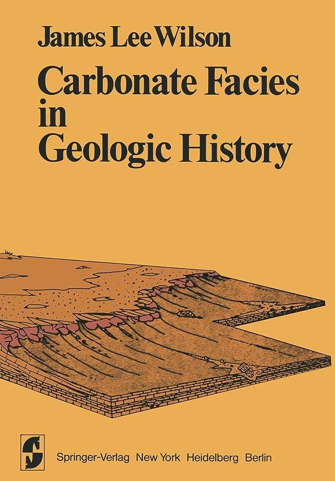 ジョセフバンクスストロー道を作るCarbonate Facies in Geologic History (Springer Study Edition)