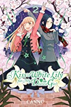 Kiss and White Lily for My Dearest Girl Vol. 2