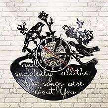 BFMBCHDJ Único y de repente Todas Las Canciones de Amor fueron Todo sobre ti Decoración de pájaros Floral Birds Vinyl Clock Regalo para la Nueva casa Presente de Pared con LED 12 Pulgadas