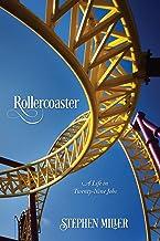Rollercoaster: A Life in Twenty-Nine Jobs