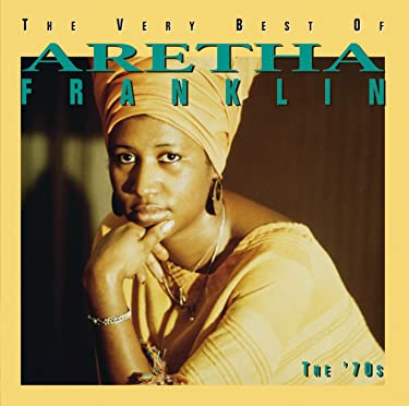 Very Best Of Aretha Franklin, The 70's (GH)