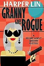 Granny Goes Rogue (Secret Agent Granny Book 8) (English Edition)
