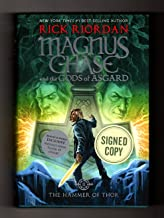 The Hammer of Thor: Magnus Chase and the Gods of Asgard, Book 2. Special Edition (ISBN 9781368000321) Issued Signed and wi...