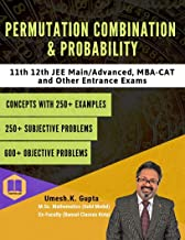 Permutation, Combination and Probability: Basic to Advanced