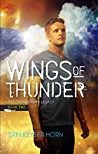 Wings of Thunder (The Thunderbird Legacy Book 2)