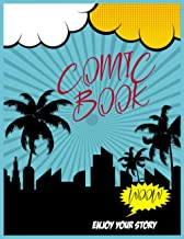 Blank Comic Book: My Amazing Blank Comic Book ;Make Your Own Comics, No Speech Bubbles - Each Page Is Blank On Back To Avo...