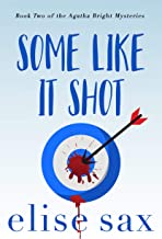 Some Like It Shot (Agatha Bright Mysteries Book 2)