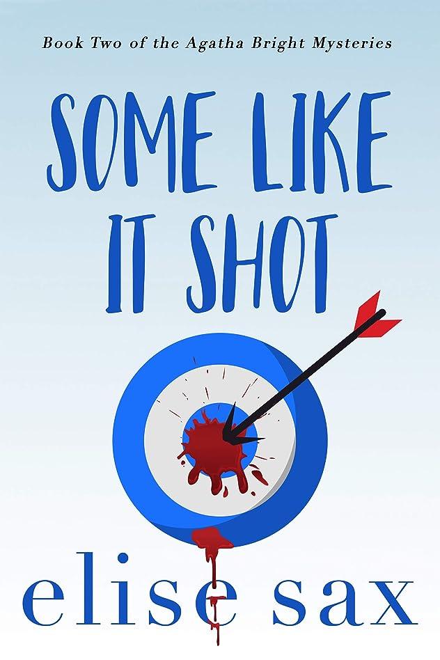 ハーブカブサービスSome Like It Shot (Agatha Bright Mysteries Book 2) (English Edition)