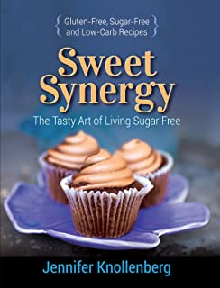 Sweet Synergy: The Tasty Art of Living Sugar Free