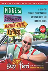 More Diners, Drive-ins and Dives: A Drop-Top Culinary Cruise Through America's Finest and Funkiest Joints (Diners, Drive-ins, and Dives Book 2) Kindle Edition