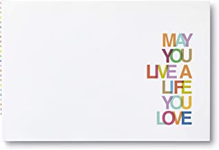 May You Live a Life You Love — Featuring quotes and statements that offer well-wishes on any occasion.