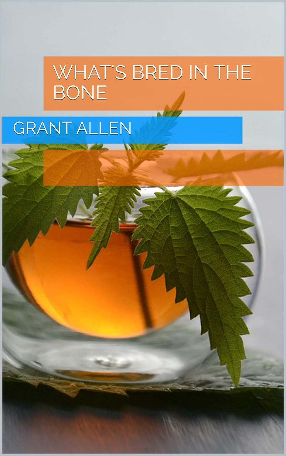 曖昧な修正ラリーWhat's Bred in the Bone (English Edition)