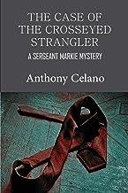 The Case of the Crosseyed Strangler