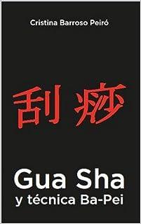 Gua Sha y técnica Ba-Pei