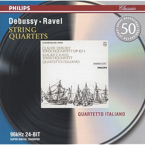 Debussy: String Quartet in G minor / Ravel: String Quartet in F