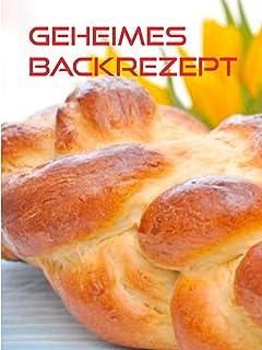 Geheimes Backrezept: mit Hefe backen
