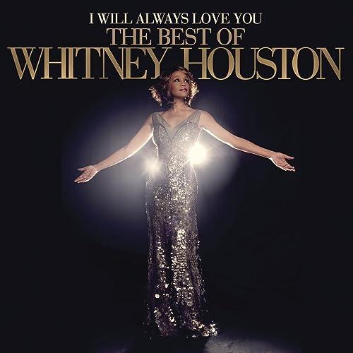 I Will Always Love You The Best Of Whitney Houston Deluxe Version By Whitney Houston On Amazon Music Amazon Co Uk