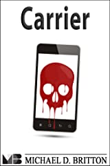 Carrier (eSleuth Book 2) Kindle Edition