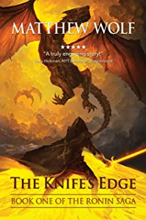The Knife's Edge: The Ronin Saga