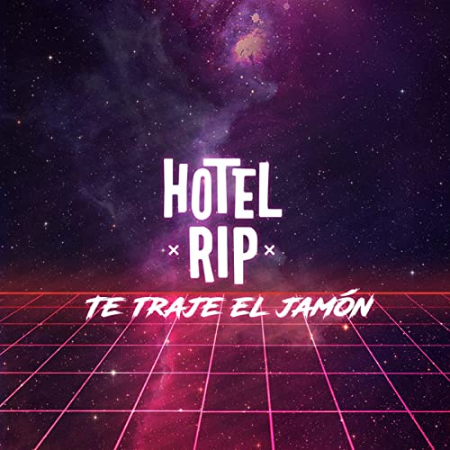 Te Traje el Jamón by Hotel RIP on Amazon Music - Amazon.com