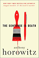 The Sentence Is Death: A Novel (A Hawthorne and Horowitz Mystery Book 2) Kindle Edition