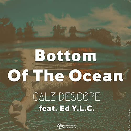 Bottom of the Ocean (feat. Ed Y.L.C.)