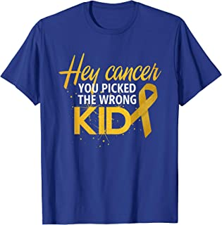 Hey Cancer You Picked The Wrong Kid | Childhood Cancer Shirt