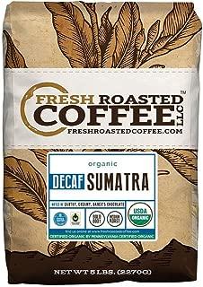 Fresh Roasted Coffee LLC, Organic Sumatra Decaf Coffee, Swiss Water Decaf, USDA Organic, Fair Trade, Medium Roast, Whole Bean, 5 Pound Bag