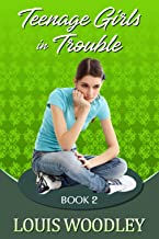 Teenage Girls in Trouble - Book 2: a collection of F/F spanking stories