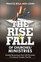 The Rise and Fall of Churches / Ministries Kindle Edition