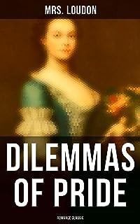 Dilemmas of Pride (Romance Classic)