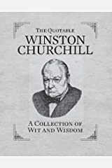 The Quotable Winston Churchill: A Collection of Wit and Wisdom (RP Minis) (English Edition) eBook Kindle