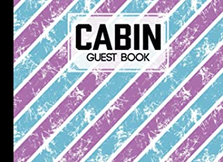 Cabin Guest Book: Cracks And Ambrosia Cover Guest Book for Vacation Home, Cabin Edition: 8.25 x 6 Guest Log Book for Vacat...
